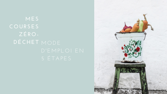 courses zero dechet - mode demploi en 5 etapes