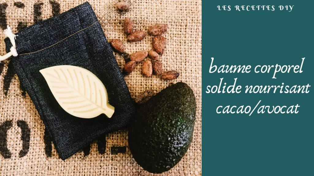 Recette de baume solide pour le corps - cacao avocat - Mes courses en vrac