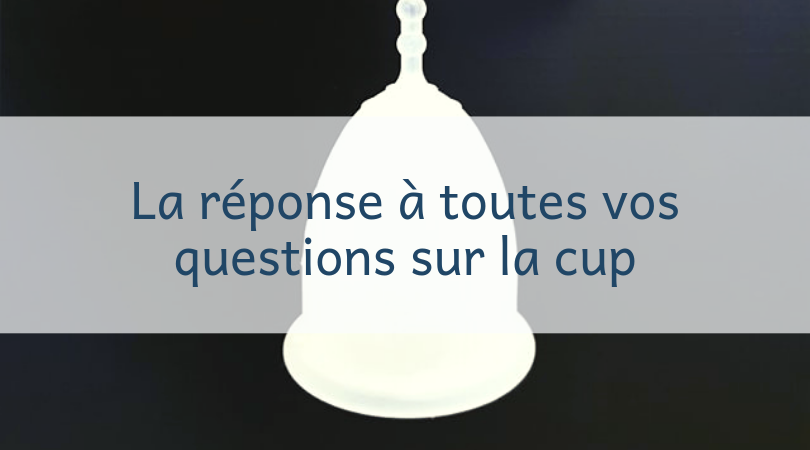 Coupe menstruelle - FAQ