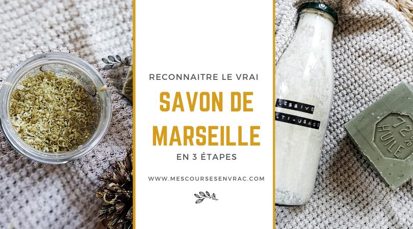 Reconnaitre le vrai savon de Marseille - Mes courses en vrac