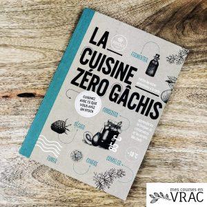 La cuisine zéro-gachis - Mes courses en vrac