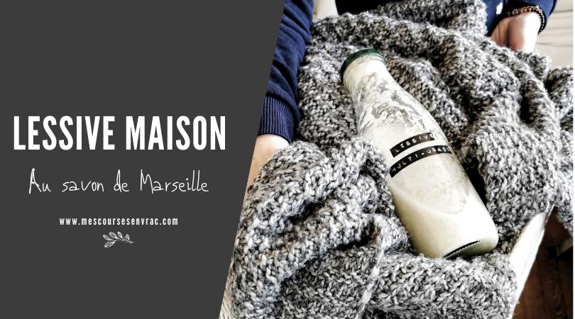 Lessive maison au savon de Marseille - Mes courses en vrac